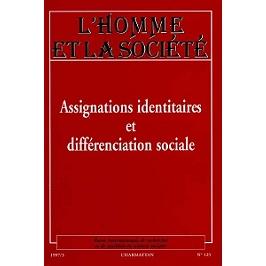 Assignations identitaires et différenciation sociale