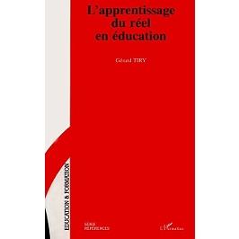 L'apprentissage du réel en éducation