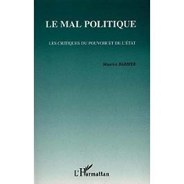 Le mal politique : les critiques du pouvoir et de l'Etat