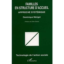 Familles en structure d'accueil : approche systémique