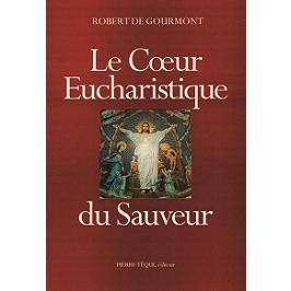 Le coeur eucharistique du Sauveur