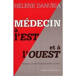 Médecin à l'Est et à l'Ouest