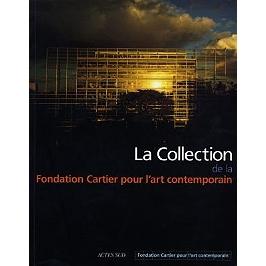 La collection de la Fondation Cartier pour l'art contemporain