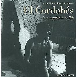 El Cordobès, le cinquième calife