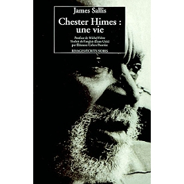 Chester Himes : une vie