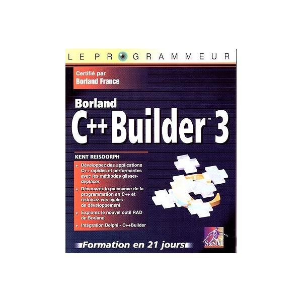 Le Programmeur Borland C Builder 3 Formation En 21 Jours