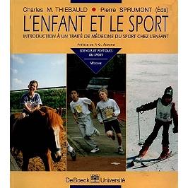L'enfant et le sport : introduction à un traité de médecine du sport chez l'enfant