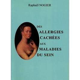 Des allergies cachées aux maladies du sein
