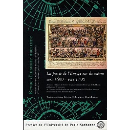 La percée de l'Europe sur les océans vers 1690-vers 1790 : actes du colloque du Comité de documentation historique de la Marine