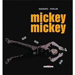Mickey, Mickey