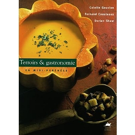Terroirs et gastronomie en Midi-Pyrénées