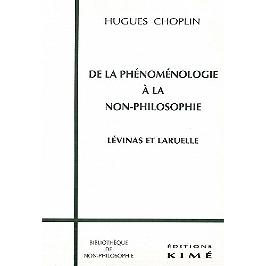 De la phénoménologie à la non-philosophie : Lévinas et Laruelle