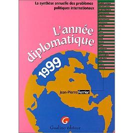 L'année diplomatique 1999