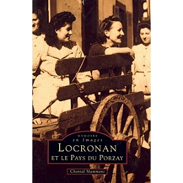 Locronan et le pays du Porzay