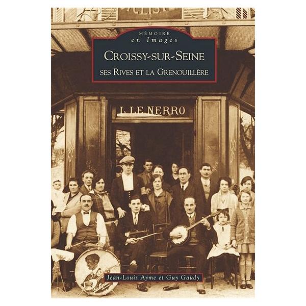 ebd3afd27936c Croissy-sur-Seine   ses rives et la Grenouillère - Guy Gaudy ...