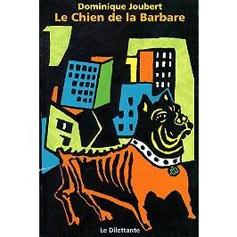 Le chien de la Barbare