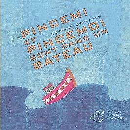 Pincemi et Pincemoi sont dans un bateau