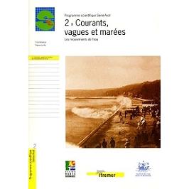 Courants, vagues et marées : les mouvements de l'eau