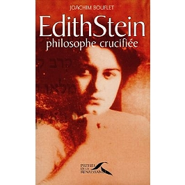 Edith Stein : philosophe crucifiée