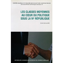 Les classes moyennes au coeur du politique sous la IVe République