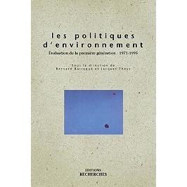 Les politiques d'environnement : la première génération, 1971-1995
