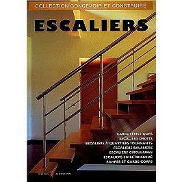 Escaliers : escaliers droits, à quartiers tournants, balancés, circulaires