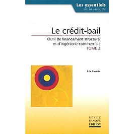 Le cadre économique et réglementaire du crédit-bail
