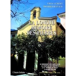 La longue mémoire des pierres : le monument aux morts dans la chapelle des Pénitents et la Maison du poilu à Villars-sur-Var