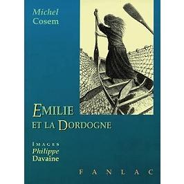 Emilie et la Dordogne