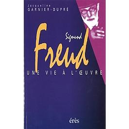Sigmund Freud, une vie à l'oeuvre