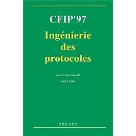 CFIP'97 Ingénierie des protocoles