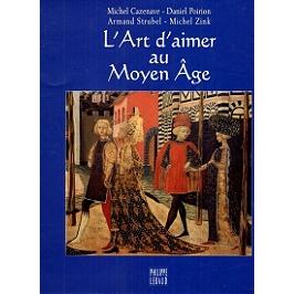L'art d'aimer au Moyen Age