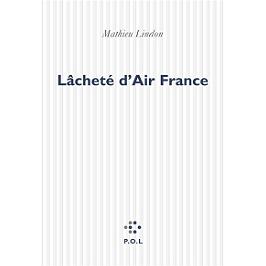 Lâcheté d'Air France : récit