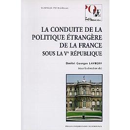 La conduite de la politique étrangère de la France sous la Ve République : conclusion de M. Alain Juppé, ministre des Affaires étrangère, Bordeaux, le 7 avril 1995