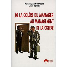 De la colère du manager au management de la colère