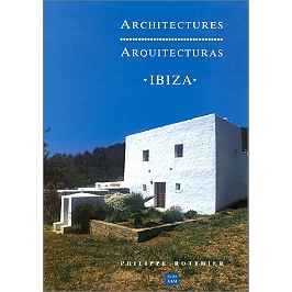 Architectures Ibiza | Arquitecturas Ibiza