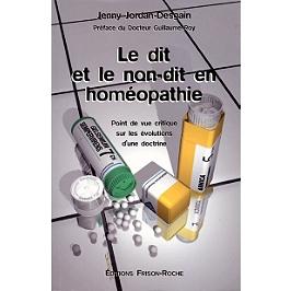 Le dit et le non-dit en homéopathie : point de vue critique sur les évolutions d'une doctrine