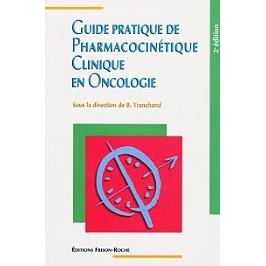 Guide pratique de pharmacocinétique clinique en oncologie
