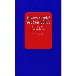 Valeurs du privé, secteur public dans l'Angleterre post-thachérienne