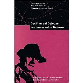 Le cinéma selon Deleuze   Der Film bei Deleuze
