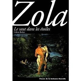Zola : le saut dans les étoiles