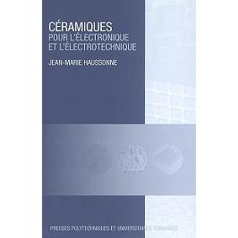 Céramiques pour l'électronique et l'électrotechnique
