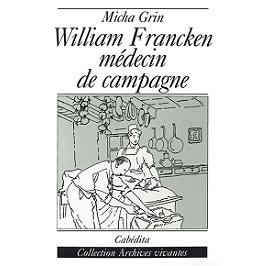 William Francken médecin de campagne
