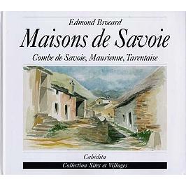 Maisons de Savoie : Combe de Savoie, Maurienne, Tarentaise
