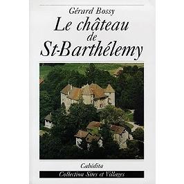 Le château de Saint-Barthélemy