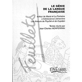 Le génie de la langue française : autour de Marot et La Fontaine : L'adolescence clémentine ; Les amours de Psyché et de Cupidon