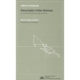 Alberti et Raphaël, Descriptio urbis Romae ou Comment faire le portrait de Rome