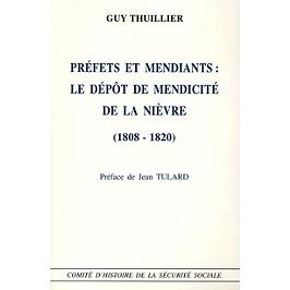 Préfets et mendiants, le dépôt de mendicité de la Nièvre (1808-1820)