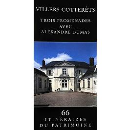 Villers-Cotterêts : trois promenades avec Alexandre Dumas