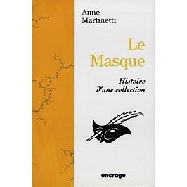 Le masque : histoire d'une collection
